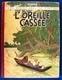 TINTIN - L'Oreille Cassée - HERGÉ - ÉO De 1943 - Cote De 3.500 Euros à L'Argus BDM - Edité Censure 2ème Guerre Mondiale - Hergé