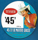 ETIQU TESSIER 45 Cornille Les Caves 4910,5 Cm - Formaggio