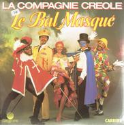 Le Bal Masqué Par La Compagnie Créole - Vinyles