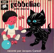 Gobbolino Enfin Chez Lui Raconté Par Jacques Careuil - Children