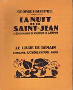 La Nuit De La Saint-Jean Par Georges Duhamel, 35 Bois Originaux De Valentin Le Campion, 1948 - Livres, BD, Revues
