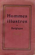 Hommes Illustres De Belgique Par O.-P. Gilbert Et G. Bohy Biographies D'hommes Célèbres De Charlemagne à Guillaume Lekeu - Biografía