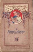 Le Marquis De La Charnaye Par Edouard Ourliac Avec Illustrations, Casterman, Tournai Paris, Sans Date (fin XIXe S ?) - Non Classés