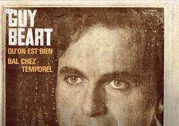 Guy Béart - Qu'on Est Bien - Bal Chez Temporel - Chandernagor, Etc - Vinyles