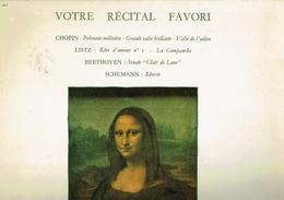Votre Récital Favori Chopin - Liszt - Beethoven -Schumann Par Fritz Kermann, Ronald Smith Et Wilfrid Maggiar - Classique