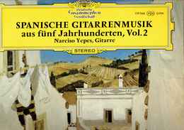 Spanische Gitarrenmusik Aus Fünf Jahrhunderten, Vol 2 Par Narciso Yepes Deutsche Grammophon - Klassik