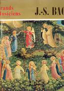 J.-S. Bach Toccata Et Fugue En Ré Mineur + Autres Oeuvres Avec Livret Explicatif De 12 Pages - Klassik