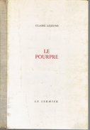 LE POURPRE Par Claire Lejeune, Le Cormier, Bruxelles, 1966, 58 Pages - Poëzie