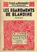 LES ÉGAREMENTS DE BLANDINE Par Francis De Miomandre, Illustrations De Haardt,  Le Livre Moderne Illustré, 1936 - Livres, BD, Revues