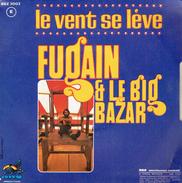 MICHEL FUGAIN Et Le BIG BAZAR : Le Vent Se Lève + Jolis Sapins - Vinyles