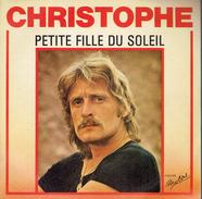 CHRISTOPHE : Petite Fille Du Soleil + Le Petit Gars - Autres - Musique Française