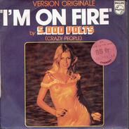 CRAZY PEOPLE : I'm On Fire + Still On Fire - Vinyles