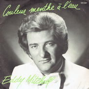 EDDY MITCHELL : Couleur Menthe à L'eau + Happy Birthday Rock'n'Roll - Vinylplaten