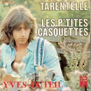 YVES DUTEIL : Tarentelle + Les P'tites Casquettes - Vinyles