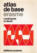 Atlas De Base Érasme Par I. Andrianne Et M. David, 36 Pages De Cartes En Couleurs (1972) - Maps/Atlas