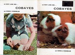 Le Petit Livre Des Cobayes Par Edwin E. Rosenblum - Animali