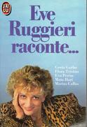 Eve Ruggieri Raconte... (Greta Garbo, Flora Tristan, Eva Peron, Mata Hari, Maria Callas) 1981 - Biographien