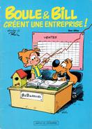 Boule Et Bill Créent Une Entreprise, Roba, Édité Par L´Institut De L´Entreprise, 1985, 20 Pages - Boule Et Bill