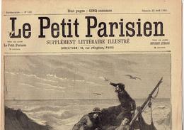 LE PETIT PARISIEN N° 533 (23 Avril 1899) La Fosse à Buisson Berchères Sur Vègres ; Le Chansonnier Pierre Dupont (Lyon) - Kranten
