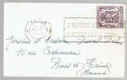 """Flamme """"Le Marché Noir Retarde Le Retour à La Vie Normale"""" Du 18/1/1947 - Poststempel"""