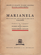 Marianela Par Serafin Et Joaquin Alvarez Quintero, Meddens & Co, Bruxelles, Vers 1945 - Theatre
