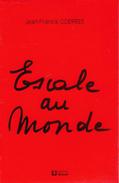 Escale Au Monde Par Jean-François Goerres (dédicacé Par L'auteur) Éditions Dricot, Liège, 1985, 96 Pages État Neuf - Autogramme & Autographen