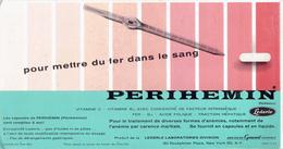 """Buvard Publicitaire PERIHEMIN """"Pour Mettre Du Fer Dans Le Sang"""" - P"""