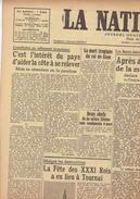 NATION BELGE 11/6/1946 Pompiers Tournai Boerenbond Manneken-Pis Mihaïlovitch Christmann Echternach Devroe Racing Siam - Journaux - Quotidiens