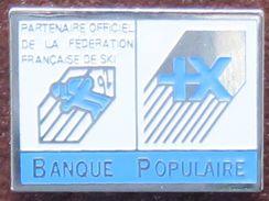 Pin's Banque Populaire Partenaire De La Fédération Française De Ski FFS - Banks
