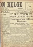 NATION BELGE 24/10/1946 Wilhelmine Colin Deveze Meeuwissen Van Der Straeten-Ponthoz Van Zandyke Rutz MRP Tamise Scaldis - Kranten