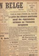 NATION BELGE 20/11/1946 Bevin Huxley Jef Van De Wiele Verwilghen De Voghel Lilar Pierre Wilde Mondelé Séville FAO - Kranten