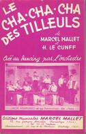 Le Cha Cha Des Tilleuls + Chuquicamata (Marcel Mallet, H. Le Cunff, Leo Freitas) Ed. Mallet, Pontoise, 1960 - Musique & Instruments