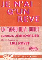 Je N'ai Qu'un Rêve (J Darlier, A Dohet) + Blanche Colombe (Paloma Blanca) (Sergelys, Cl. Tissier, M Azzola, Jonato) 1959 - Non Classés