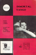Immortal Tango + Tango Polaire (Alfredo Corenzo, Pierre Brunet, Paul Amar) Ed. Musicales, Paris, 1959 - Non Classés