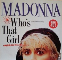 Madonna MAXI 45T. *who's That Girl* - 45 Rpm - Maxi-Singles