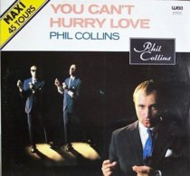 Phil Collins MAXI 45T. *you Can't Hurry Love* - 45 Rpm - Maxi-Singles
