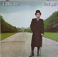 Elton John 33t. LP *a Single Man* - Disco, Pop