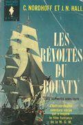 LES REVOLTES DU BOUNTY De CHARLES NORDHOFF Et James Norman HALL - MARABOUT GEANT - [V9] - Avontuur
