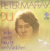 "* 7"" * PETER MAFFAY - DU (1972) - Vinyl-Schallplatten"