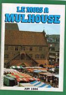 68  MULHOUSE    Juin 1986    Livret Publicitaire Et D'informations De 32 Pages - Alsace
