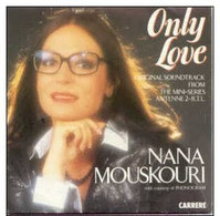 "* 7"" * NANA MOUSKOURI - ONLY LOVE (Soundtrack Mistral's Daughter) 1984 Ex!!! - Filmmuziek"