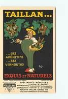 B - ILLUSTRATEUR - MICH - Publicité - Apéritif TAILLAN - Alcool - 34 SETE - Vermouths - Quiquinas - Mich