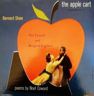 * LP * BERNARD SHAW: THE APPLE CART / POEMS BY NOËL COWARD (USA Ex!!!) - Verzameluitgaven