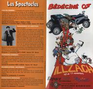 BEDECINE 2007 ILLZACH : Flyer Special VIP Du Festival De Bande Dessinée Avec CUBITUS De Michel RODRIGUE - Press Books