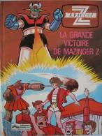 BANDE DESSINEE Façon GOLDORAK Appelé MAZINGER Z - Mangas Version Française
