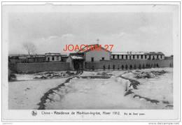 CPA Animée Nels : Chine – Résidence De Ho-hiun-ing-tze. 1912. Vic De Soel Yuan. Missions De Scheut. Missionnaires - Chine