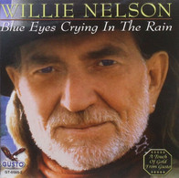 WILLIE  NELSON   BLUE  EYES  CRYING  IN  THE  RAIN  °°° - Country & Folk