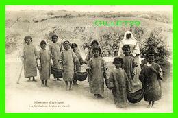 MISSIONS - LES ORPHELINES ARABES AU TRAVAIL - BIRMANDREIS, ALGER - SOEURS MISSIONNNAIRES DE NOTRE-DAME D´AFRIQUE - CIRCU - Missions