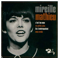 "* 7"" EP * MIREILLE MATHIEU - C'EST TON NOM  (France Ex!!!) - Vinylplaten"