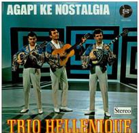 * LP * TRIO HELLENIQUE - AGAPI KE NOSTALGIA (Holland 1965) - Country En Folk